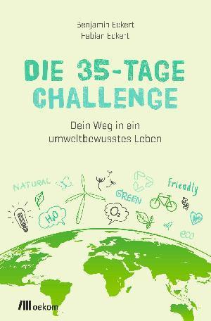 """Buchtipp: Benjamin Eckert und Fabian Eckert """"Die 35-Tage-Challenge"""""""